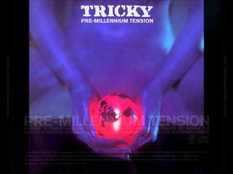 Tricky Pre~Millenium full album playlist