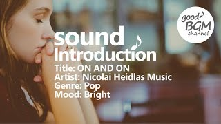 pop [No Copyright Music] ON AND ON - Nicolai Heidlas Music