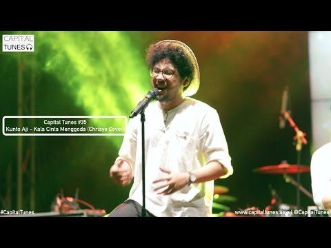 Kunto Aji - Kala Cinta Menggoda (Chrisye Cover) / Live at RSI 10th Anniversary / Capital Tunes #35