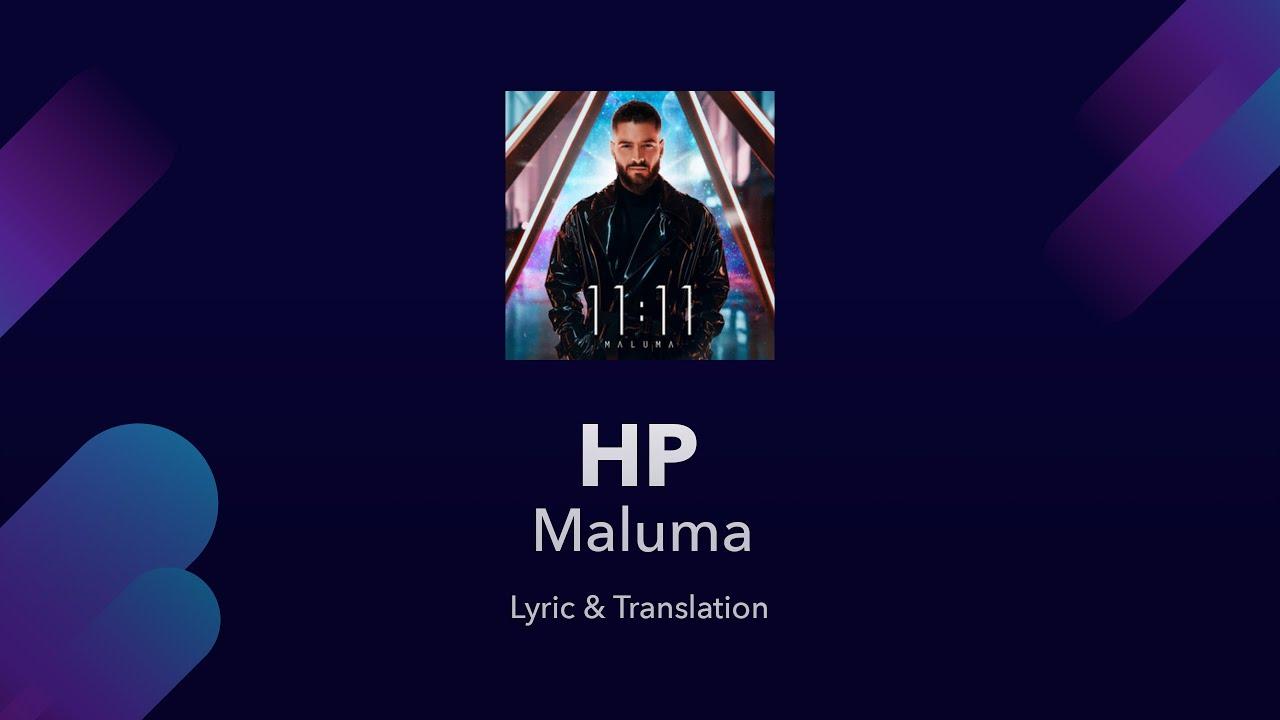 Maluma Hp Lyrics English Translation And Spanish