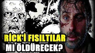 Fısıldayanlar Rick'i Öldürüyor Mu?   The Walking Dead 9. Sezon İncelemesi