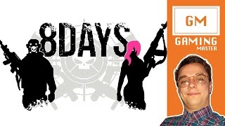 8 days PS4 Review – New Game!