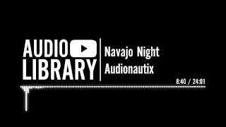 Navajo Night - Audionautix
