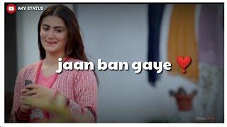 Jaan ban gaye Whatsapp Status || Vishal | Mithoon | Jaan bann gaye || song WhatsApp Status #AKV