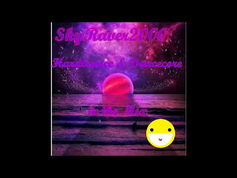 Hardtrance & Dancecore In The Mix By SkyRaver2000 150-155BPM