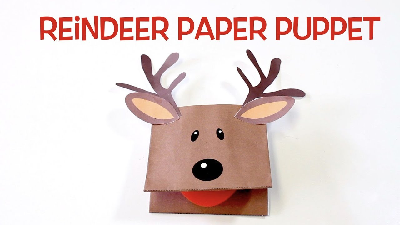 how to make a reindeer paper puppet youtube