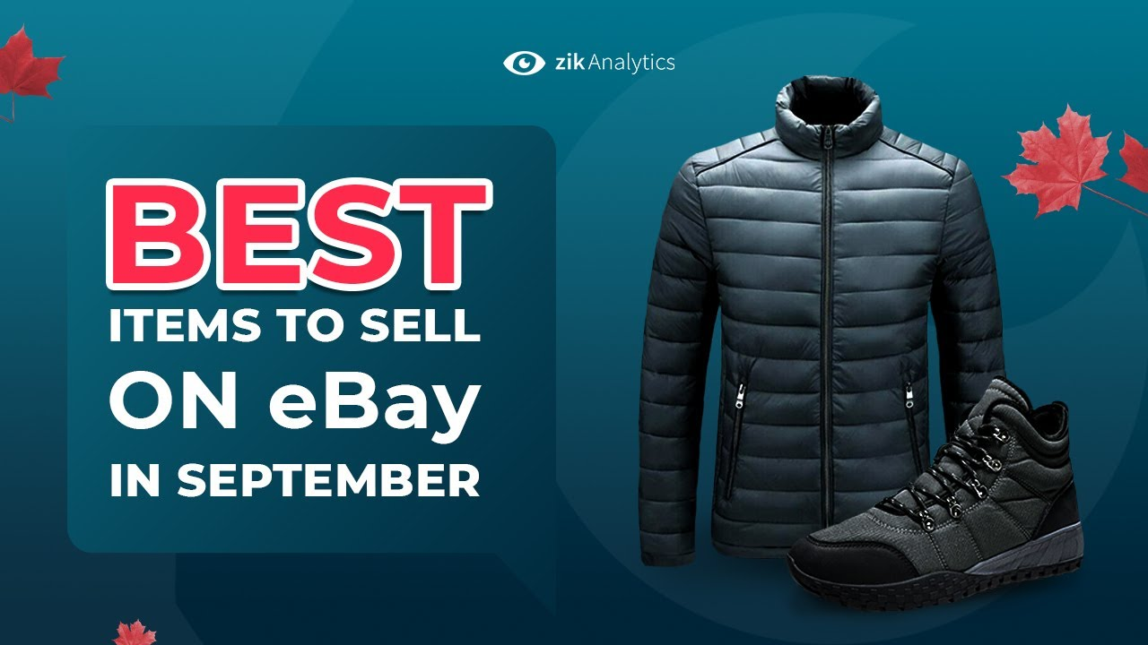 Best Items To Sell On Ebay In September What To Sell On Ebay In September Zik Analytics Youtube