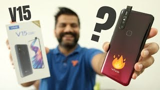 Vivo V15 Unboxing & First Look - 32MP Pop Up Selfie + Helio P70