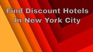 Find Discount Hotels New York City   Hotels Near Me