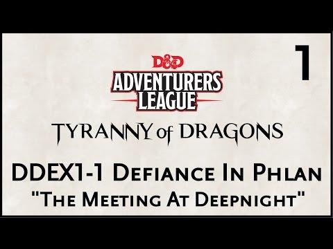 """D&D 5e Adventure League, Episode 1, """"DDEX1-1 Defiance In Phlan, The Meeting At Deepnight"""""""