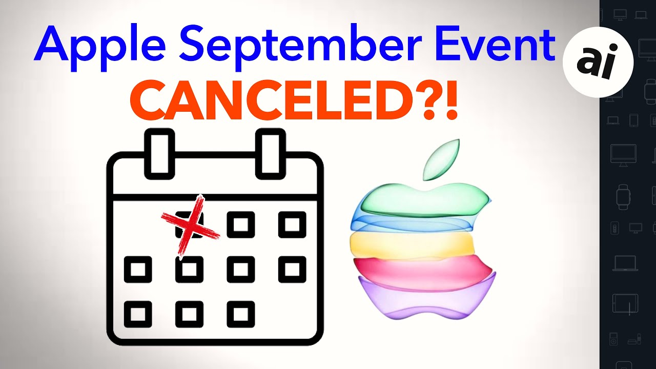 Did Apple Just CANCEL It's September iPhone 12 Event!? - AppleInsider