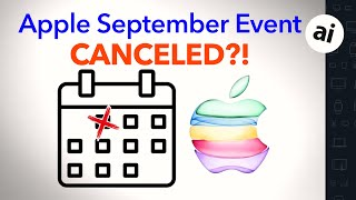 Did Apple Just CANCEL It's September iPhone 12 Event!?