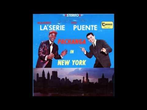 TITO PUENTE & ROLANDO LA SERIE: Pachanga In New York. (Álbum Completo)
