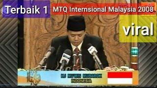 H.Mu''min Mubarok | MTQ Internasional Malaysia 2008 | Terbak 1