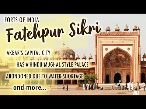 Forts Of India - Fatehpur Sikri - Ep # 7