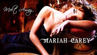 Mariah Carey - Melt Away (Tradução)