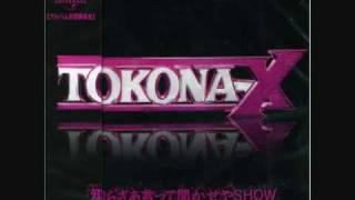 TOKONA-X 知らざあ言って聞かせやSHOW thumbnail