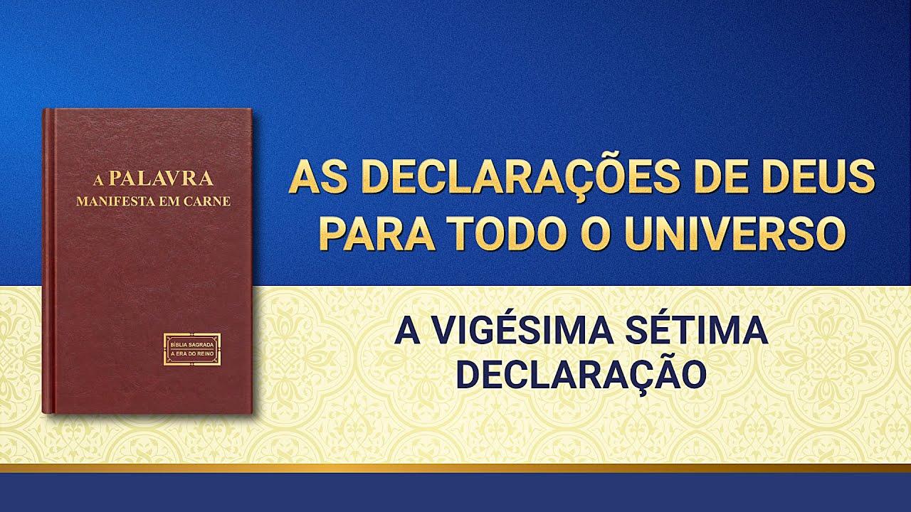 """Palavra de Deus """"As declarações de Deus para todo o universo A vigésima sétima declaração"""""""