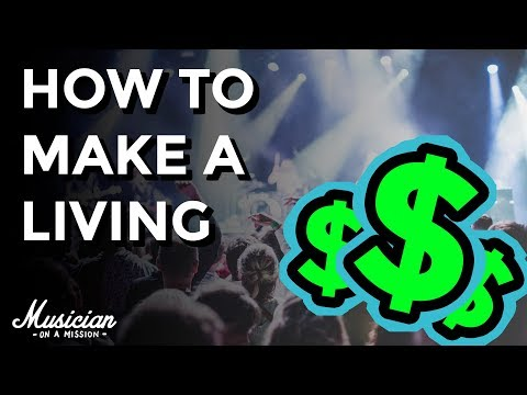 How to Make a Living From Your Music in 2018 | musicianonamission.com