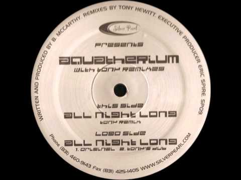 Aquatherium - All Night Long (Tony Remix)