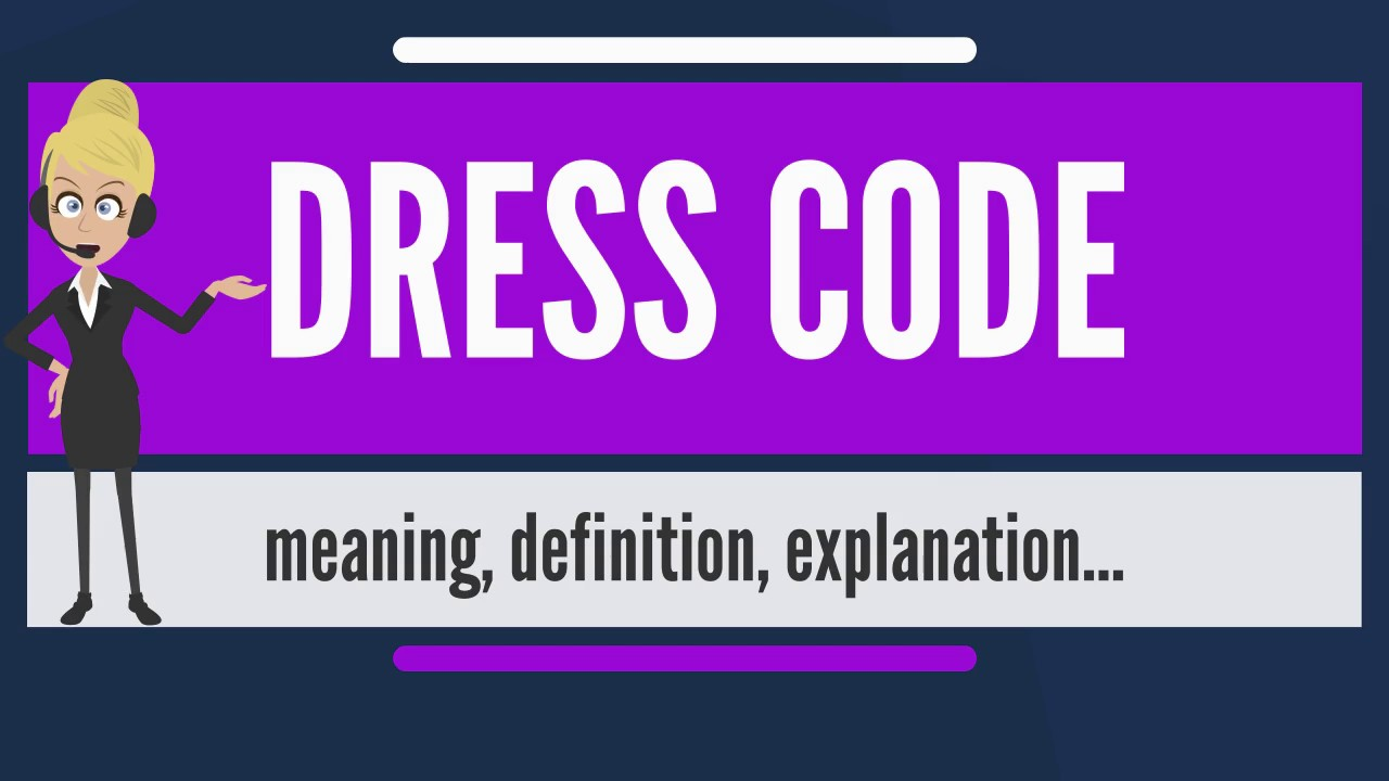 The dress explanation - What Does Dress Code Mean Dress Code Meaning Definition Explanation The Audiopedia