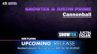 Showtek & Justin Prime - Cannonball (Hardwell Edit)