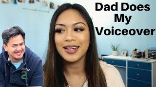 My Dad Does My Voiceover | Everyday Makeup Routine