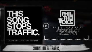 Phil The Voice - Stop That Traffic - Official Lyric Video