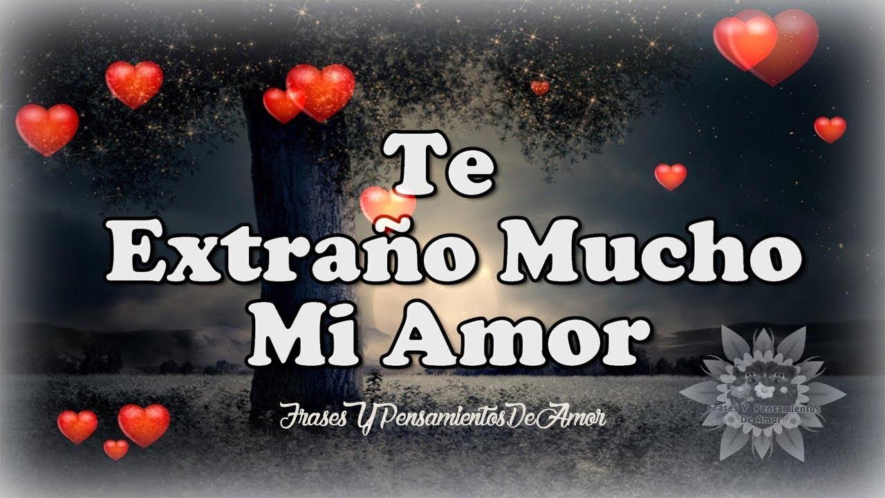 Te Extraño Mucho Mi Amorte Amo