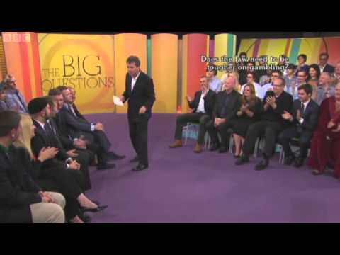 BBC 1 Debate - Gambling, Suicide and Pick & Mixing One's Religion - The Big Questions
