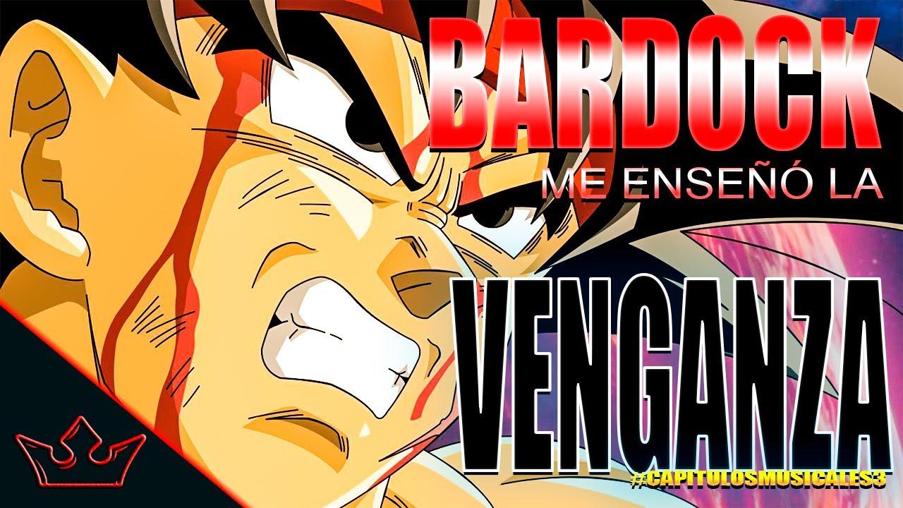 BARDOCK ME ENSEÑÓ LA VENGANZA RAP - IVANGEL MUSIC | DRAGON BALL RAP #capitulosmusicales 3
