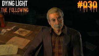 DYING LIGHT THE FOLLOWING #030 - ♥ Irgendwas stimmt nicht ♥  | Let's Play Dying Light (Deutsch)
