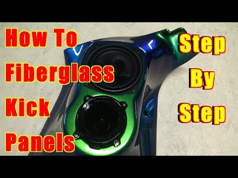 How To Fiberglass Kick Panels Step By Step Chameleon Speaker Pods - Door Panels - Dash - Rear Deck