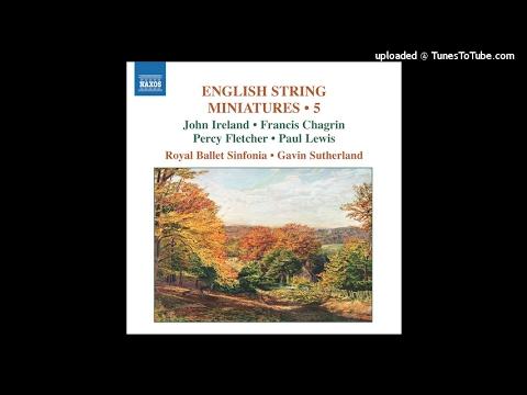 John Ireland arr. Geoffrey Bush : A Downland Suite for string orchestra (1932 rev. 1941/1978)