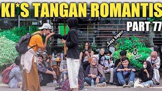 KI*S TANGAN ROMANTIS PART 77, Baperin Jomblo Tongkrongan