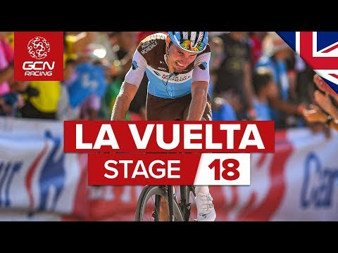 Vuelta a España 2019 Stage 18 Highlights: The GC Battle Continues In The Mountains | GCN Racing
