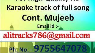 Aakhir Tumhe Aana Hai HQ Karaoke Track By Mujeeb