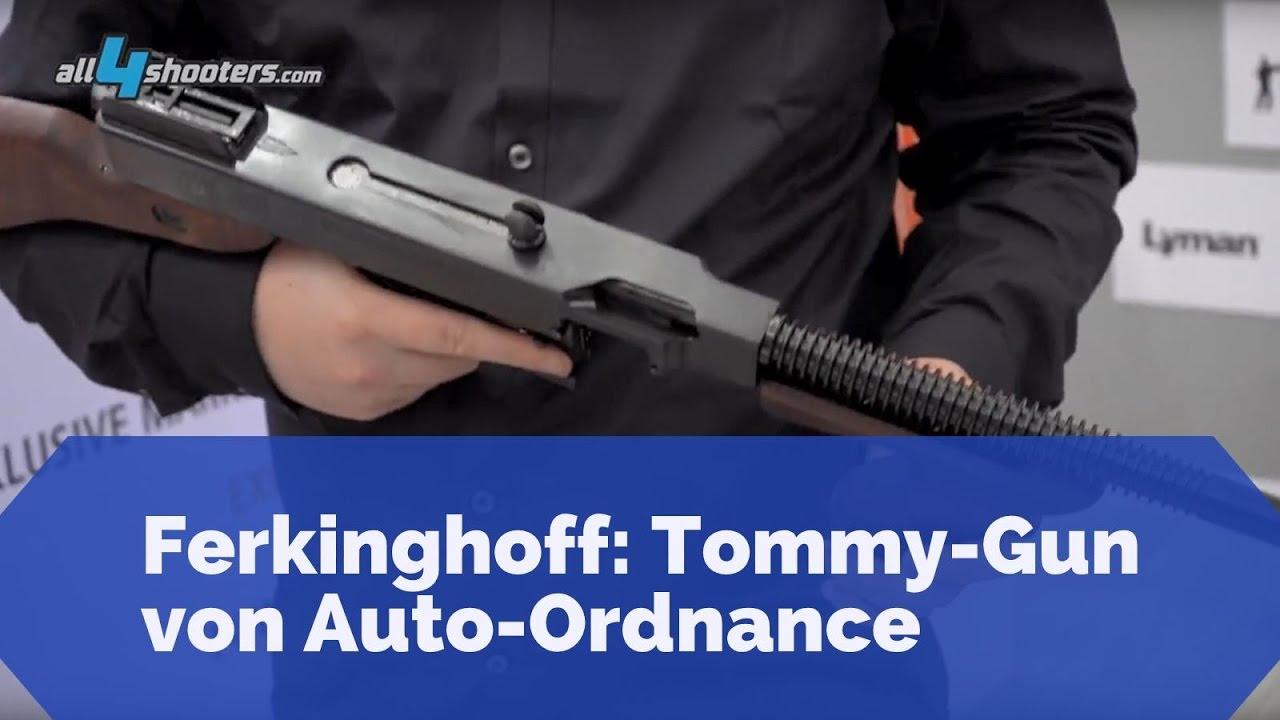 Waffen Ferkinghoff: Welche technischen Eigenschaften bietet die Tommy-Gun  von Auto-Ordnance?