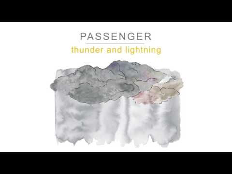 Passenger  - Thunder And Lightning