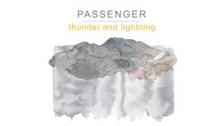 Passenger | Thunder and Lightning (Official Audio)
