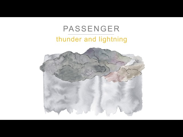 Passenger | Thunder and Lightning (Official Audio)