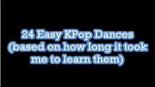 24 Kinda Easy Kpop Dances