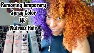 Natural Hair| Removing Temporary Spray Color w/ Nutress Hair