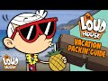 The Loud House Vacation 🌴 Packing Guide 💼 | Nick