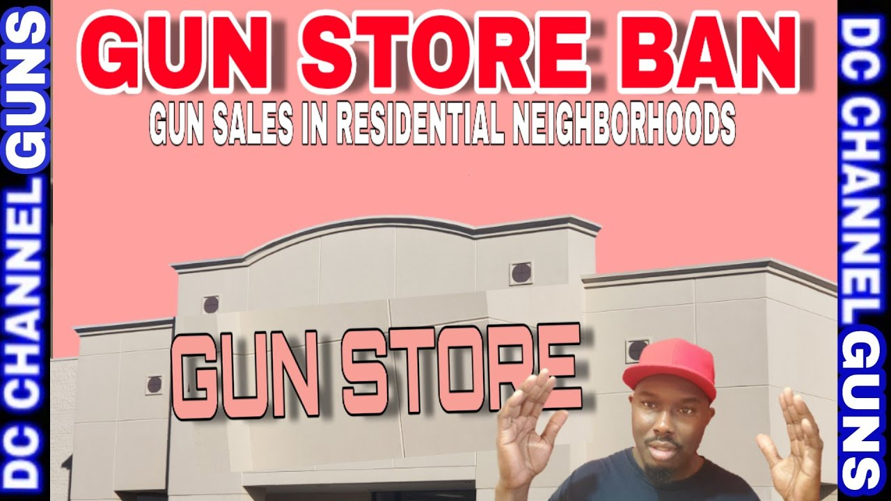 #Cities #Counties Limiting #Firearm #Sales (#GUN STORE ZONING) Residential Neighborhood | GUNS