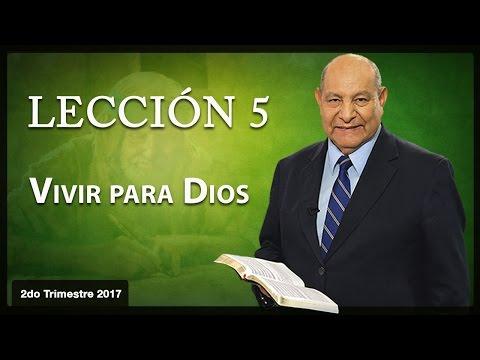 Pr. Bullón- Lección 5 - Vivir para Dios