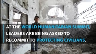 UN calls on leaders to recommit to protecting civilians