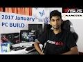 2017 January PC BUILD 130,000LKR