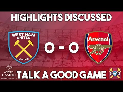 West Ham - Arsenal highlights discussed | live at full time