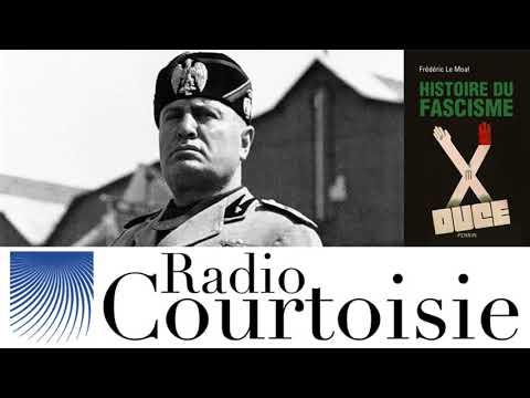 Le fascisme, un totalitarisme à l'italienne - Frédéric Le Moal (Radio Courtoisie)
